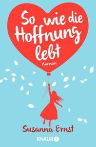"""Coverbild des Buches """"So wie die Hoffnung lebt"""""""