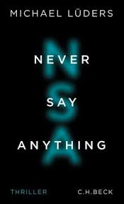 """Coverbild des Buches """"Never say anything"""""""