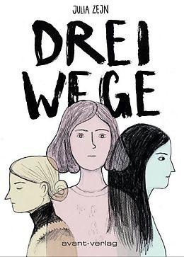 Coverbild zu Comic Drei Wege