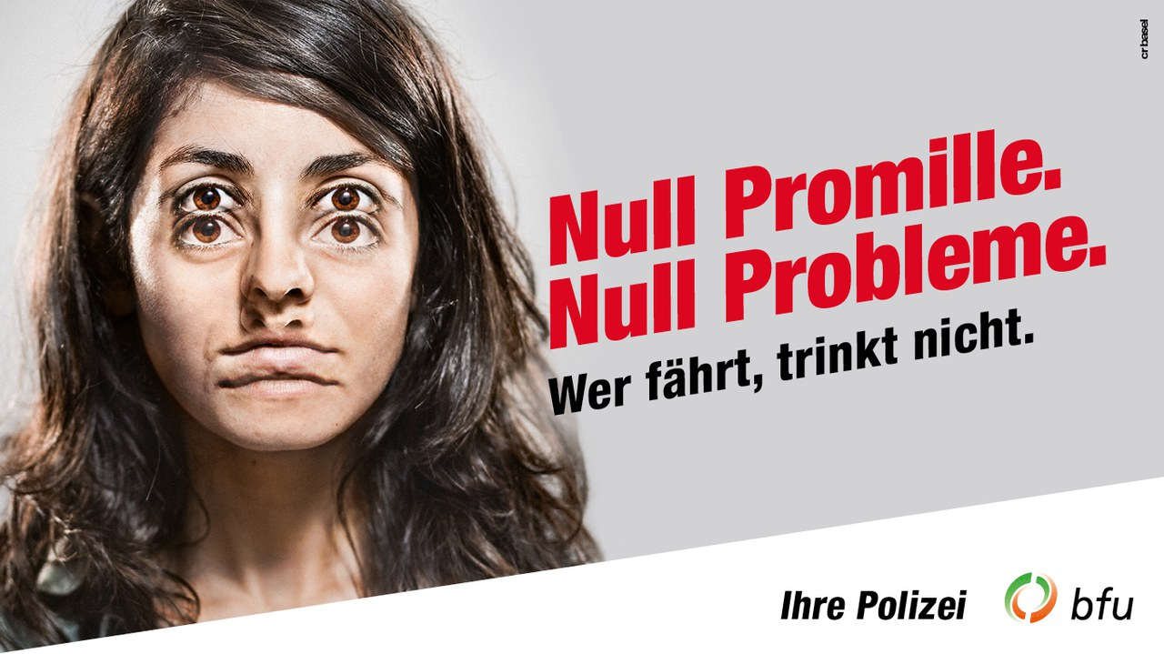 «Null Promille. – Null Probleme.»